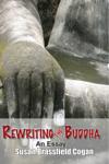 Rewriting the Buddha