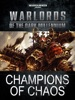 Warlords Of The Dark Millennium: Champions Of Chaos