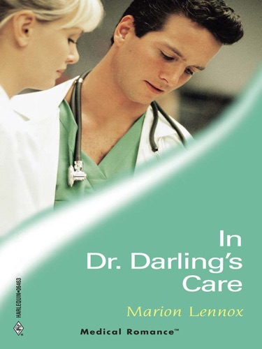 Marion Lennox - In Dr Darling's Care