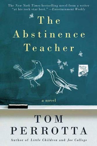 Tom Perrotta - The Abstinence Teacher