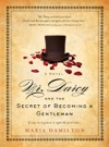 Mr Darcy And The Secret Of Becoming A Gentleman