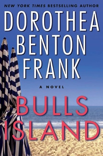 Dorothea Benton Frank - Bulls Island