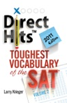 Direct Hits Toughest Vocabulary Of The SAT Volume 2 2011 Edition