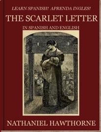 Learn Spanish Aprenda Ingles The Scarlet Letter In Spanish And English