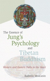 THE ESSENCE OF JUNGS PSYCHOLOGY AND TIBETAN BUDDHISM