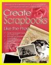 Create Scrapbooks