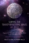 Surfing The Transformational Waves Of 2012
