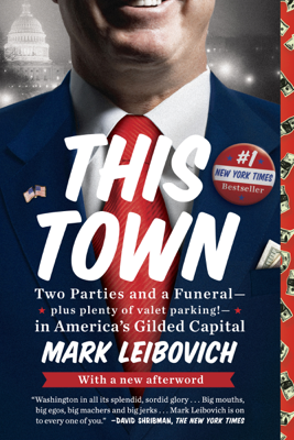 This Town - Mark Leibovich book