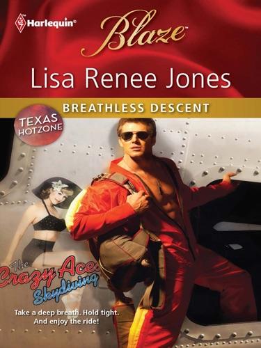 Lisa Renee Jones - Breathless Descent