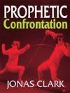 Prophetic Confrontation