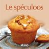 Œuvre collective - Le spéculoos : cuisinez avec les produits cultes artwork