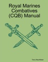 Royal Marines Combatives CQB Manual