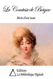 La Comtesse de Boigne - Récits d'une tante