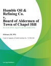 Humble Oil  Refining Co V Board Of Aldermen Of Town Of Chapel Hill