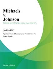 Michaels V. Johnson.