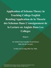 Application of Schema Theory in Teaching College English Reading/Application de la Theorie des Schemas Dans L'enseignement de la Lecture en Anglais Dans Les Colleges (Report)