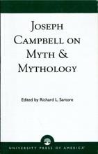 Joseph Campbell On Myth And Mythology