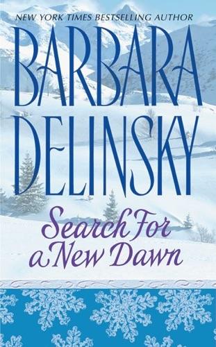 Barbara Delinsky - Search for a New Dawn