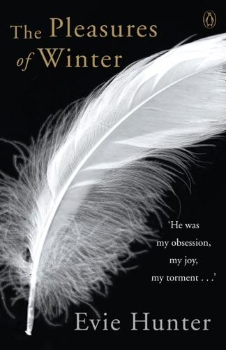 Evie Hunter - The Pleasures of Winter