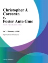 Christopher J Corcoran V Foster Auto Gmc