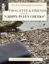 Frog-ette  Friends - Volume 4