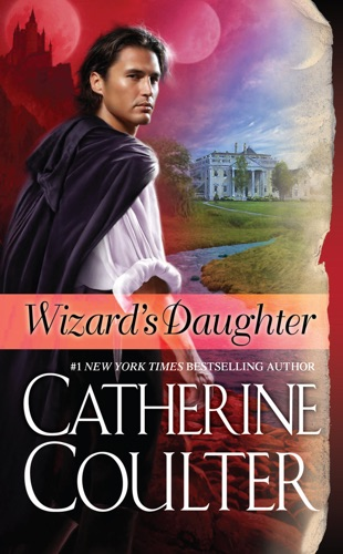 Catherine Coulter - Wizard's Daughter