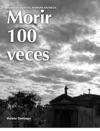 Morir 100 Veces