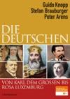 Die Deutschen Von Karl Dem Groen Bis Rosa Luxemburg