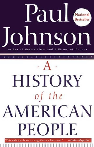 Paul Johnson - A History of the American People