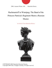 Rachmanioff In Winnipeg The Band Of The Princess Patricia S Regiment Meets A Russian Master