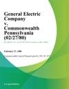 General Electric Company V Commonwealth Pennsylvania