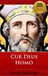 Cur Deus Homo Why God Became Man