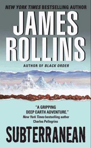 James Rollins - Subterranean