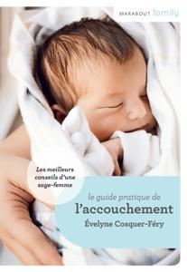 Le Guide de l'accouchement : conseils de sage-femme La couverture du livre martien