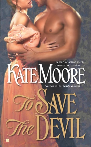 Kate Moore - To Save the Devil