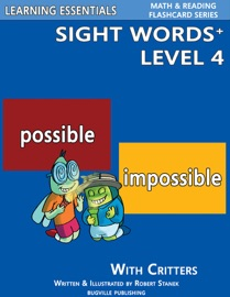 Sight Words Plus Level 4: Sight Words Flash Cards with Critters for Grade 2 & Up - Robert Stanek