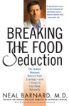 Breaking The Food Seduction