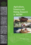 Agriculture Forestry And Fishing Research At NIOSH