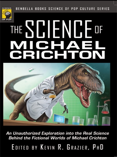 Kevin R Grazier - The Science of Michael Crichton