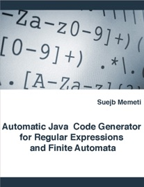 Automatic Java Code Generator For Regular Expressions And Finite Automata
