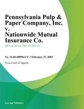 Pennsylvania Pulp & Paper Company, Inc. V. Nationwide Mutual Insurance Co.