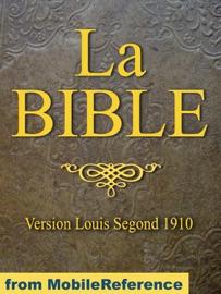 LA BIBLE (LOUIS SEGOND 1910) FRENCH BIBLE