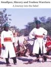 Smallpox Slavery And Toubou Warriors