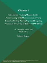 Chapter 1: Introduction (Training Manual: Gender Mainstreaming In The Macroeconomics, Poverty Reduction Strategy Papers (Prsps) And Budgeting Processes In The Context Of The New Aid Modalities)