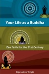 Your Life As A Buddha
