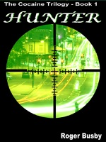 Hunter - The Cocaine Trilogy  Book 1