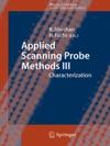 Applied Scanning Probe Methods III