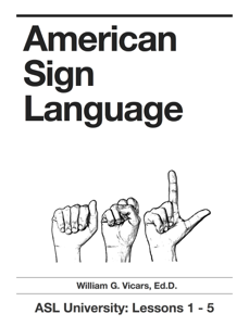 American Sign Language 1 - 5 Book Review