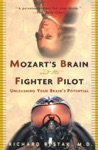 Mozarts Brain And The Fighter Pilot
