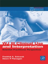 WJ III Clinical Use And Interpretation (Enhanced Edition)